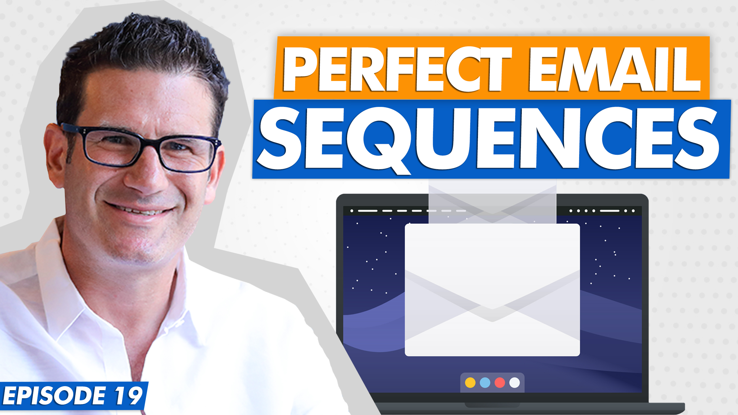 The Secret Framework To Creating The Perfect Email Sequence