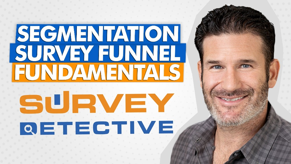 High-Level Overview of the Segmentation Survey Funnel