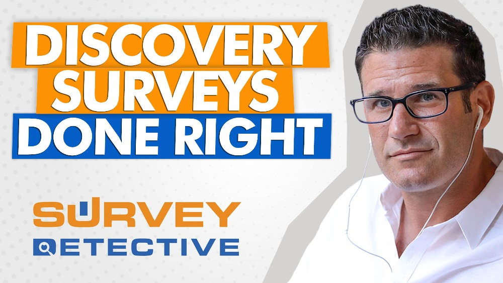How to Make Sure Your Discovery Survey WORKS - Eric Beer