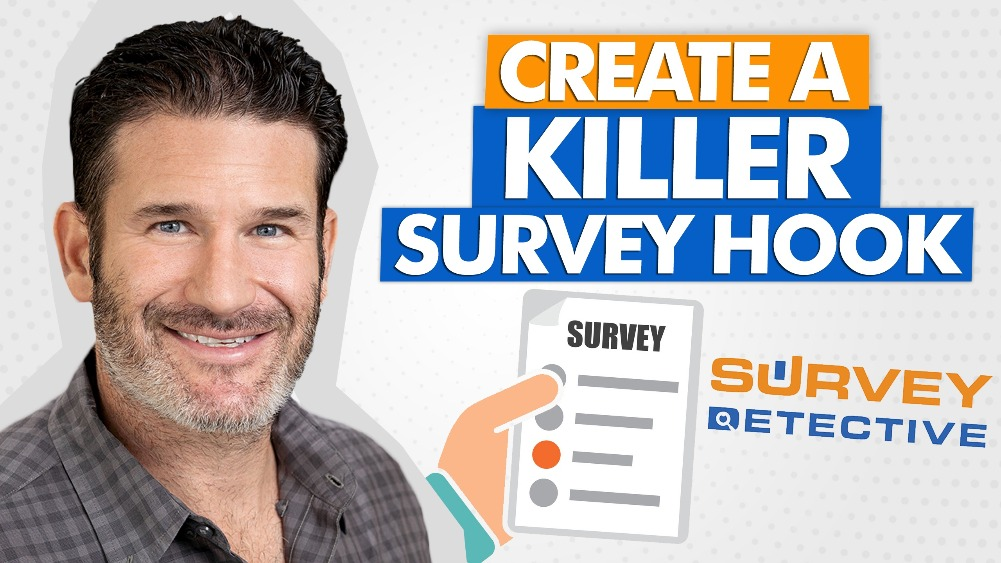 How To Create a Killer Hook for Your Survey with Eric Beer