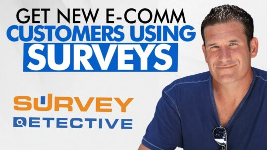Survey Case Study: How to Use a Lead Generation Survey For E-commerce Customer Acquisition with Eric Beer