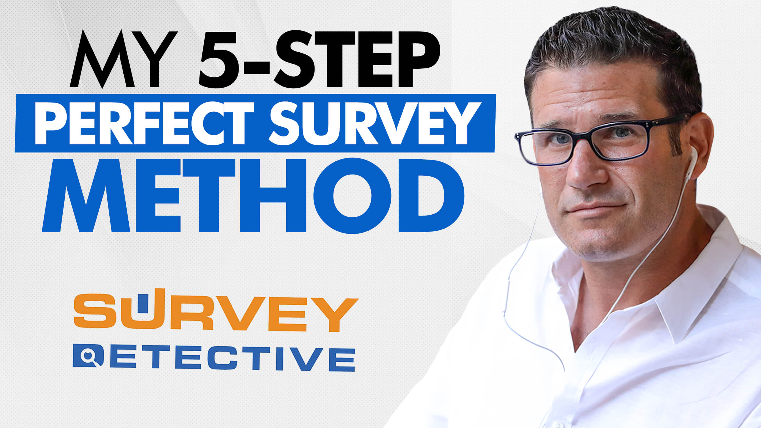 My 5-step Perfect Survey Method: A Bulletproof Way for Generating High-Quality Leads With Surveys with Eric Beer