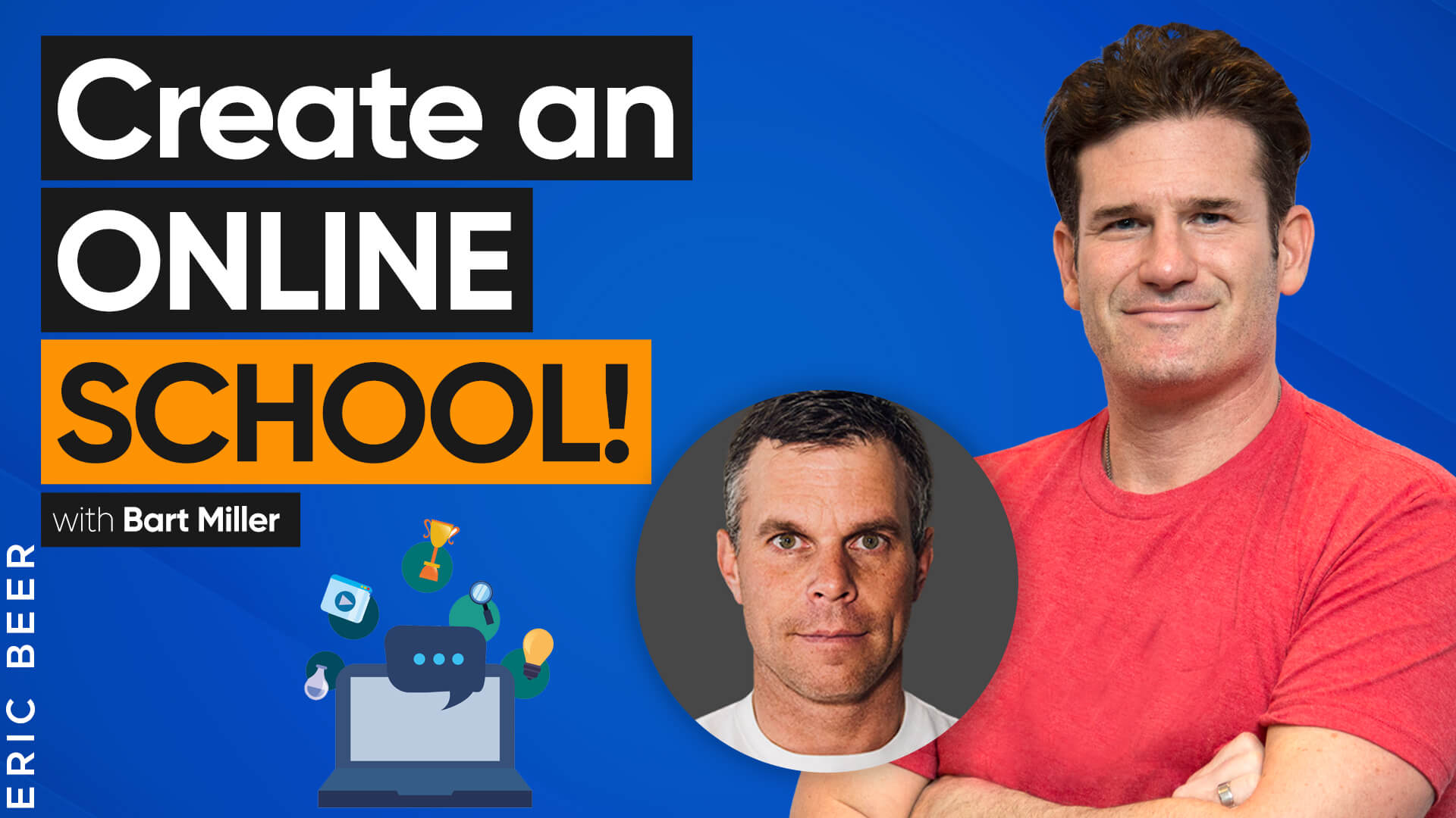 How to Create an Online School to Promote Your Market Offer | Interview With Bart Miller and Eric Beer